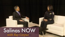 Salinas NOW Episode 34: Community Policing